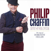 Philip Chaffin - Somethin' Real Special: The Songs of Dorothy Fields