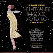 Jerome Kern: The Land Where Good Songs Go